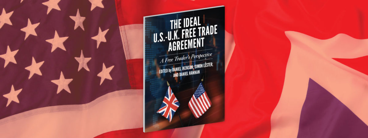 The Ideal US – UK Free Trade Agreement