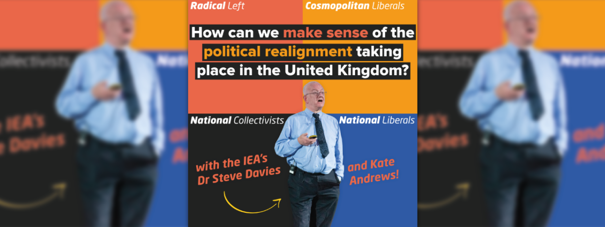 How can we make sense of the political realignment taking place in the United Kingdom?